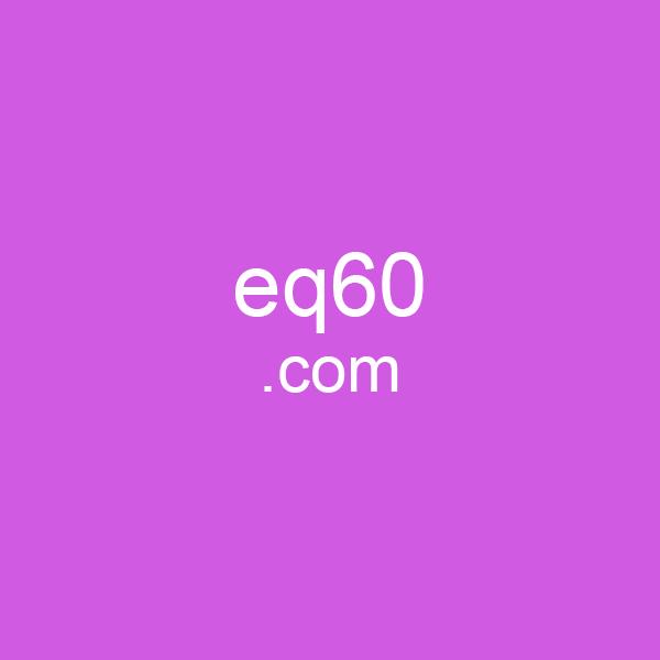 eq60.com