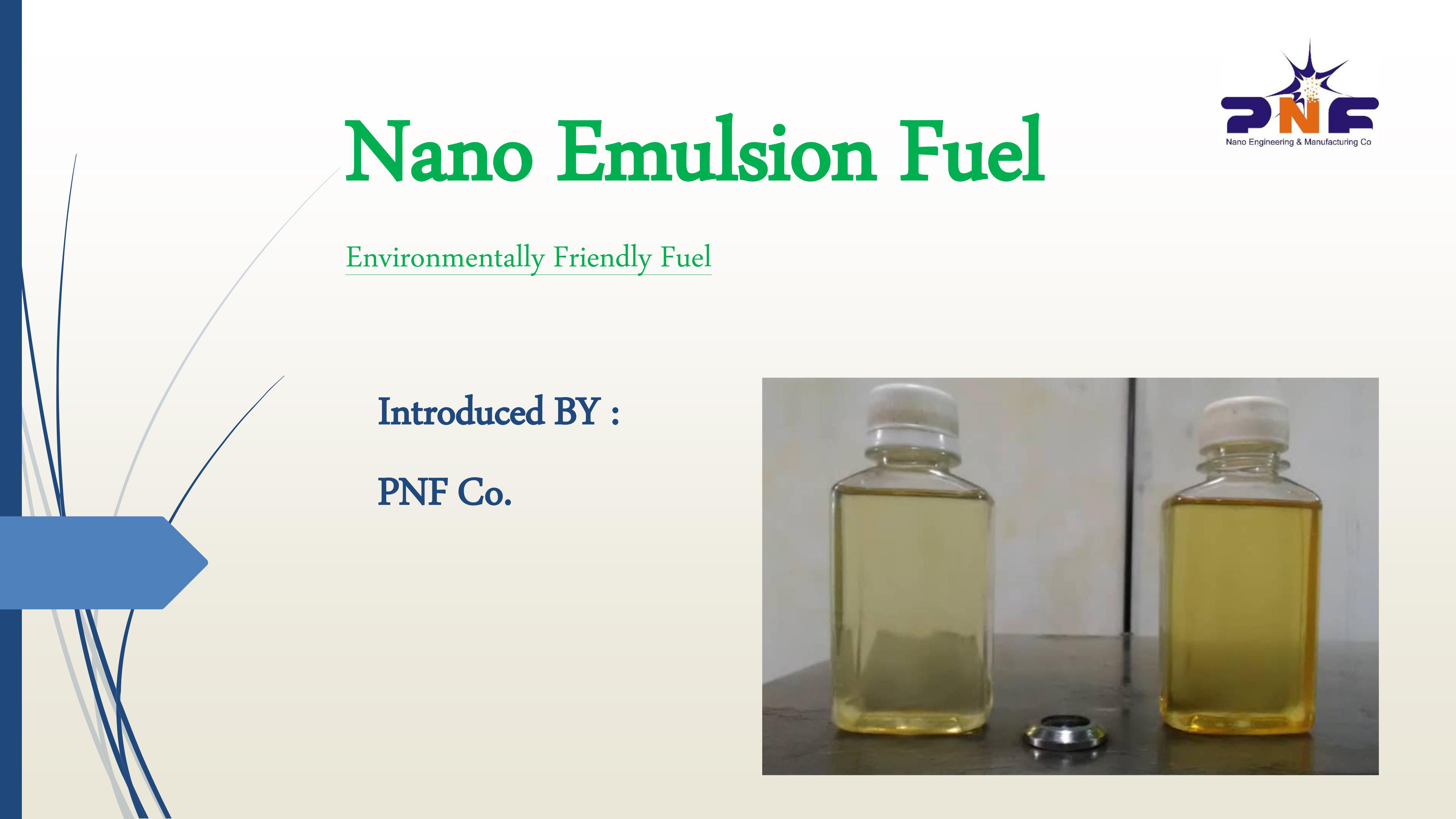 Nano emulsion fuel